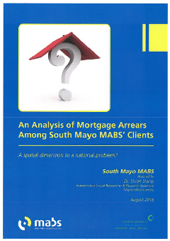 An Analysis of Mortgage Arrears Among South Mayo MABS' Clients