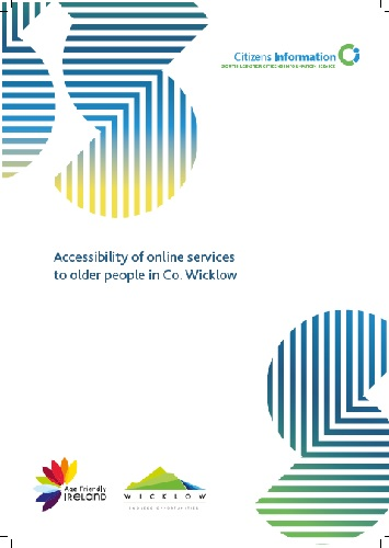 This study investigates the accessibility of online social, financial and public services to older people in Co. Wicklow.